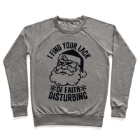 I Find Your Lack of Faith Disturbing Santa