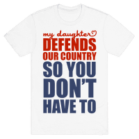 My Daughter Defends Our Country (So You Don't Have To)