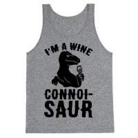 I'm A Wine Connoisaur