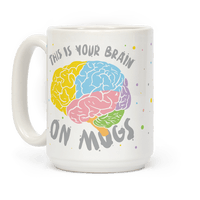 This Is Your Brain On Mugs