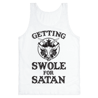 Getting Swole For Satan