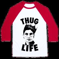 Ruth Bader Ginsberg Thug Life