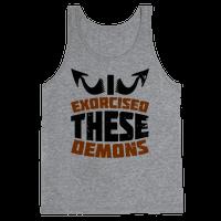 Exorcised These Demons