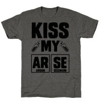 Kiss My ArSe