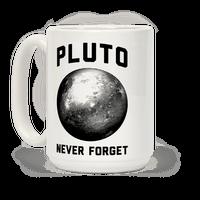 Pluto Never Forget Mug