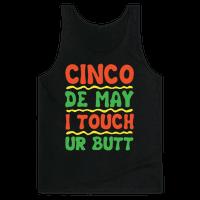 Cinco De May I Touch Ur Butt