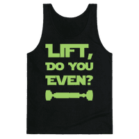 Lift, Do You Even?
