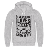 Everybody Loves Hockey They Just Don't Know It Yet