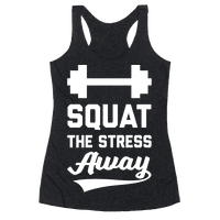 Squat The Stress Away