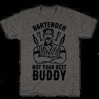 Bartender Not Your Best Buddy