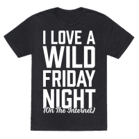 I Love A Wild Friday Night Tee