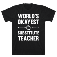 World's Okayest Substitute Teacher