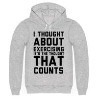 I Thought About Exercising
