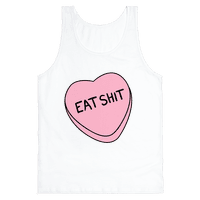 Eat Sh*t Valentine Heart