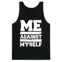 Me Against Myself (White Ink)