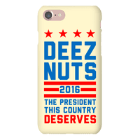 Deez Nuts The President this Country Deserves