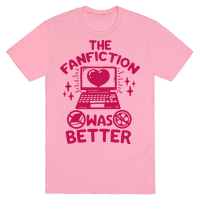 The Fanfiction Was Better