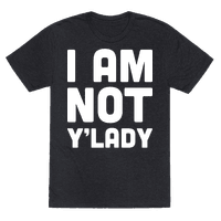 I Am Not Y'lady
