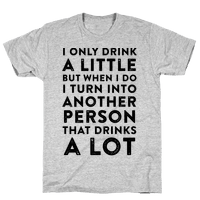 I Only Drink A Little