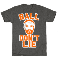 Ball Don't Lie (Vintage Shirt)