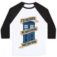 I'd Rather Be Watching Doctor Who Baseball
