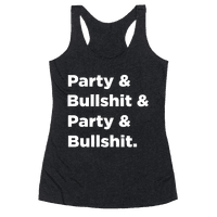 Party & Bullshit