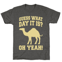 Guess What Day it is? (Hump Day Cream)