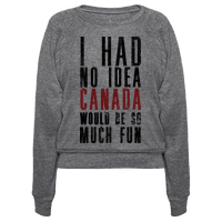 I Had No Idea Canada Would Be So Much Fun