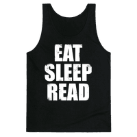 Eat Sleep Read (White Ink)