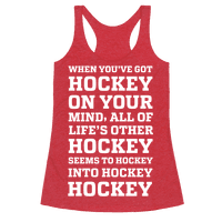 When You've Got Hockey On Your Mind....