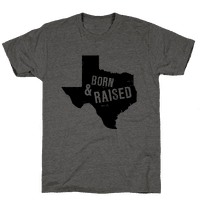 Texas Born and Raised!
