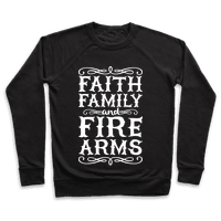 Faith, Family, And Firearms
