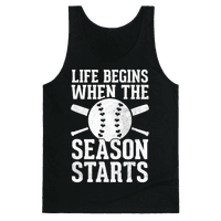 Life Begins When The Season Starts (Baseball) (White Ink)