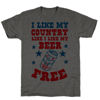 I Like My Country Like I Like My Beer. FREE.