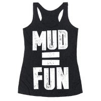 Mud = Fun