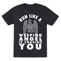 Run Like A Weeping Angel Is Chasing You