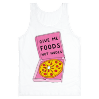 Give Me Foods Not Nudes Tank
