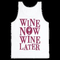 Wine Now Wine Later