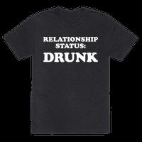 Relationship Status: Drunk Tee