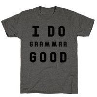 I Do Grammar Good