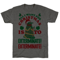 All I Want For Christmas Is To EXTERMINATE!