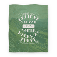 Believe You Can And You're Halfway There - Theodore Roosevelt Blanket
