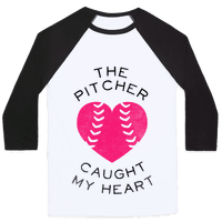 The Pitcher Caught My Heart (Baseball Tee)