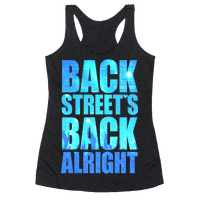 Backstreet's Back Alright! Racerback