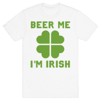 Beer Me, I'm Irish