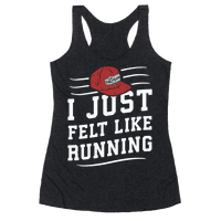 I Just Felt Like Running