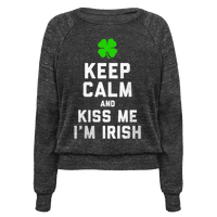 Keep Calm and Kiss Me, I'm Irish