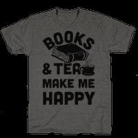 Books & Tea Make Me Happy Tee