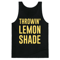 Throwin' Lemon Shade Parody
