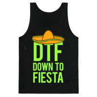 DTF (Down To Fiesta)